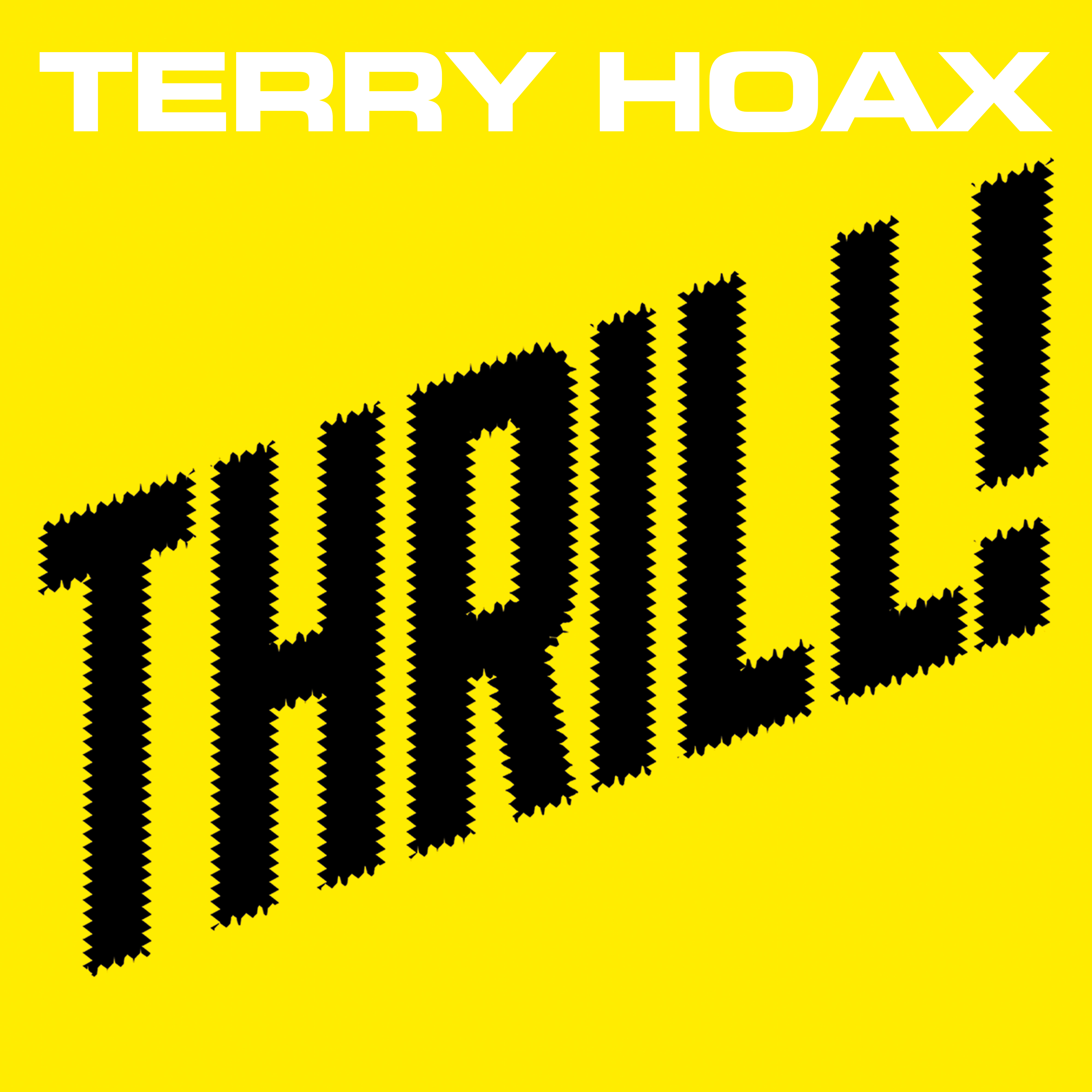 Terry Hoax - Thrill!